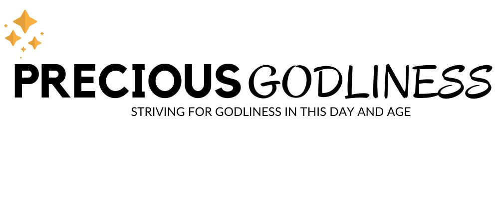 PreciousGodliness